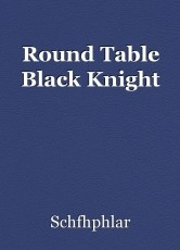 Round Table Black Knight
