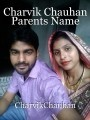 Charvik Chauhan Parents Name