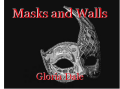 Masks and Walls