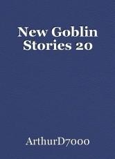 New Goblin Stories 20