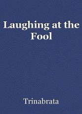 Laughing at the Fool