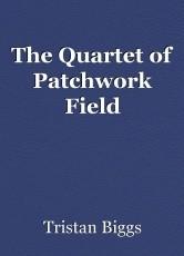 The Quartet of Patchwork Field