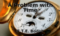 A Problem with Time