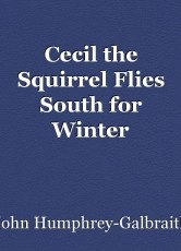 Cecil the Squirrel Flies South for Winter