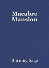 Macabre Mansion