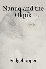 Nanuq and the Okpik