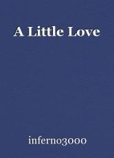A Little Love