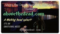 "Above the Dead, Season 1, Episode 1 ""Family"""
