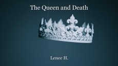 The Queen and Death