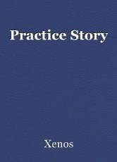 Practice Story