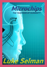 Microchips: The Takeover of Humanity