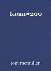 Koan#200