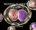 MEDICO-MARKETING PART - 3