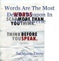 Words Are The Most Deadly Weapon In The Universe