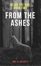 From the Ashes (After the End #2)