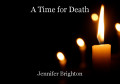 A Time for Death