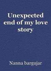 Unexpected end of my love story