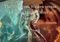 The Wondrous Women versus the Mean Monkey Mind of Mankind