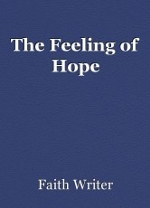 The Feeling of Hope