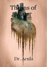 Thorns of Water