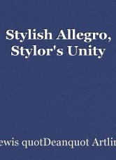 Stylish Allegro, Stylor's Unity