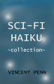 Sci-fi Haiku