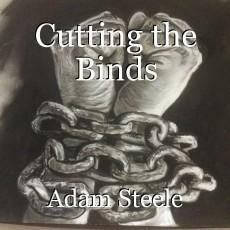 Cutting the Binds