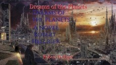 Dreams of the Planets