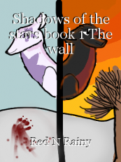 Shadows of the stars book 1 The wall