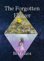 The Forgotten Flower