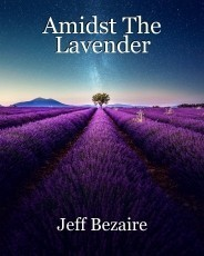 Amidst The Lavender