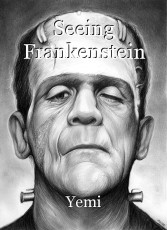 Seeing Frankenstein