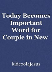 Today Becomes Important Word for Couple in New  Year