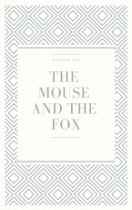 The Mouse and the Fox