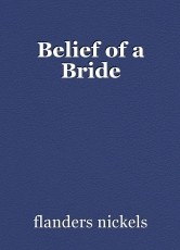 Belief of a Bride