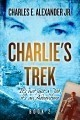 Charlie's Trek: It's not just a Job, it's an Adventure Book 2