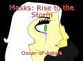 Masks: Rise to the Storm