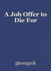 A Job Offer to Die For