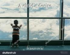 A child's desire