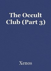 The Occult Club (Part 3)