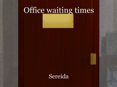 Office waiting times