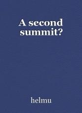A second summit?