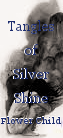 Tangles of Silver Shine