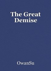 The Great Demise
