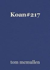 Koan#217