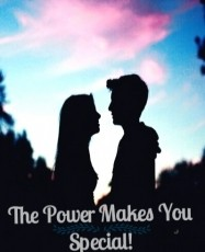 The Power Makes You Special