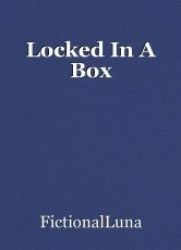 Locked In A Box
