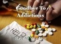 Goodbye To Addictions