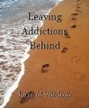 Leaving Addictions Behind