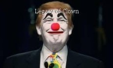 Legacy of Clown